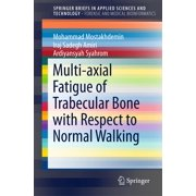 Multi-axial Fatigue of Trabecular Bone with Respect to Normal Walking - eBook