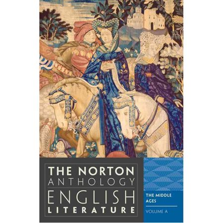 The Norton Anthology Of English Literature The Middle