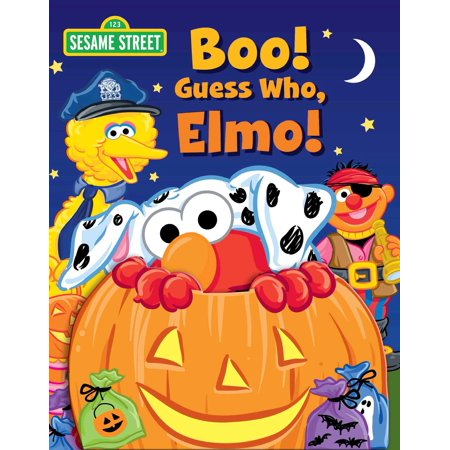 Sesame Street: Boo! Guess Who, Elmo! (Board Book) (Sesame Street The Best Of Ernie And Bert)
