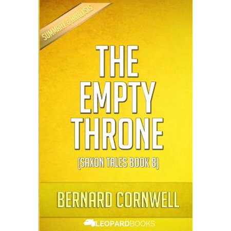 The Empty Throne: (Saxon Tales Book 8) by Bernard Cornwell - Unofficial & Independent Summary & Analysis