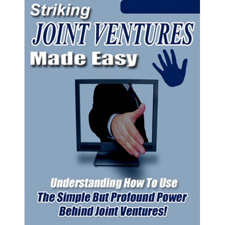 Striking Joint Ventures Made Easy - eBook ()