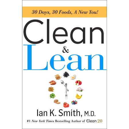 Clean & Lean : 30 Days, 30 Foods, a New You! (30 For 30 Marion Jones Press Pause)