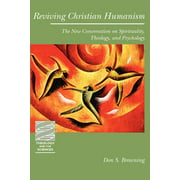 Theology and the Sciences: Reviving Christian Humanism: The New Conversation on Spirituality, Theology, and Psychology (Paperback)