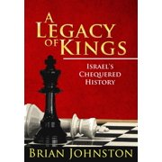 A Legacy of Kings - Israel's Chequered History - eBook