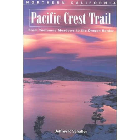 The Pacific Crest Trail  Northern California