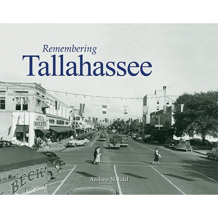 Remembering Tallahassee (Stores In Tallahassee Fl)