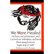 We Were Healed