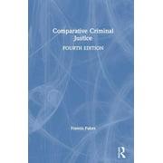 Comparative Criminal Justice (Hardcover)