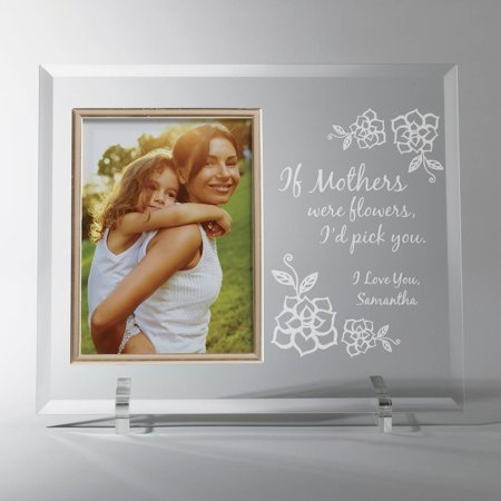 If Mothers Were Flowers Personalized Glass Frame, I or (Engraved Glass Frames)