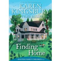 Baxter Family Children Story: Finding Home (Hardcover)