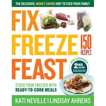 Fix, Freeze, Feast, 2nd Edition - eBook