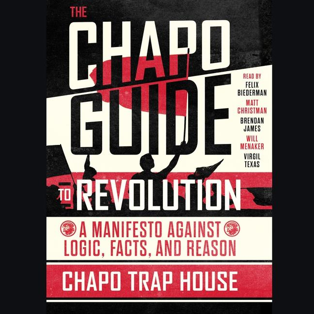 The Chapo Guide to Revolution (Audiobook)
