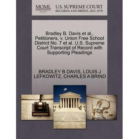 Bradley B. Davis et al., Petitioners, V. Union Free School District No. 7 et al. U.S. Supreme Court Transcript of Record with Supporting -