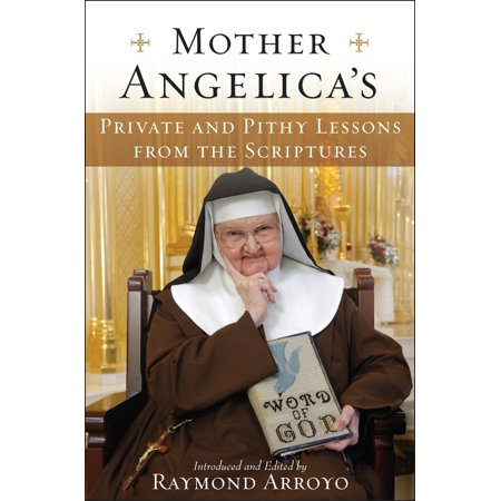 Mother Angelica's Private and Pithy Lessons from the - Catholic Halloween Lessons