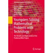 Youngsters Solving Mathematical Problems with Technology - eBook