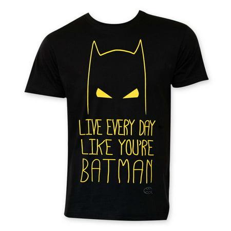 Batman Live Everyday Like Batman Tee Shirt](Diy Batman)