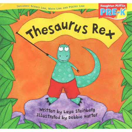 Houghton Mifflin Pre-K : Little Big Book Theme 8.1 Grade Pre K Thesaurus Rex