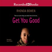 Get You Good - Audiobook