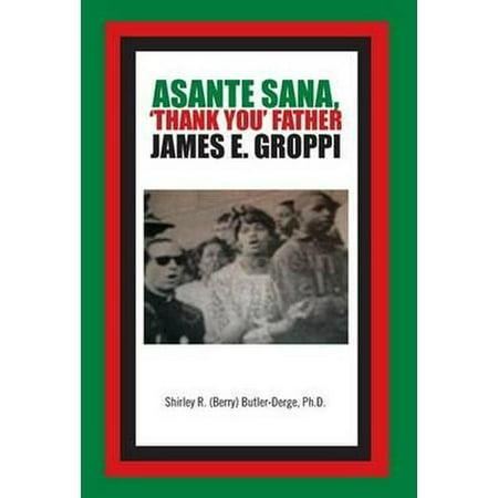Asante Hub - Asante Sana, 'Thank You' Father James E. Groppi