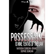 Possession is Nine Tenths of the Law - eBook