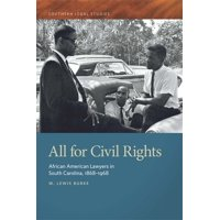 Southern Legal Studies: All for Civil Rights: African American Lawyers in South Carolina, 1868-1968 (Paperback)