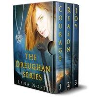 the Dreughan; Courage, Reason, Joy (3 Book Series) - eBook