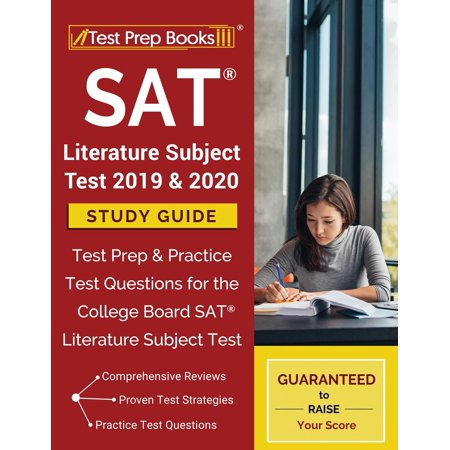 SAT Literature Subject Test 2019 & 2020 Study Guide : Test Prep & Practice Test Questions for the College Board SAT Literature Subject