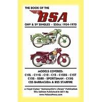 Book of the BSA Ohv & Sv Singles 250cc 1954-1970