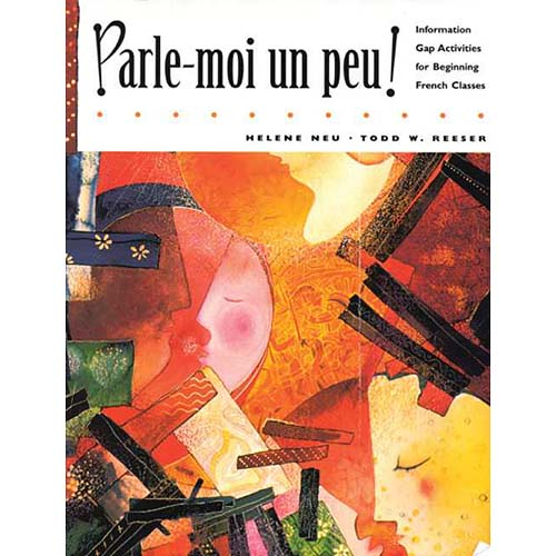 Parle-Moi UN Peu: Information Gap Activities for Beginning French Classes