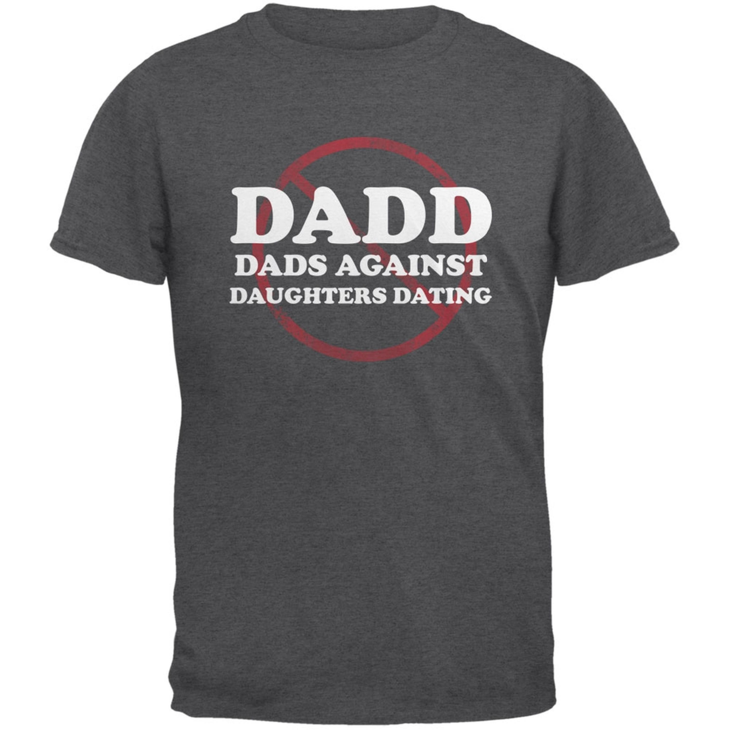 Against Daughters Walmart Dads Shirt Dating T