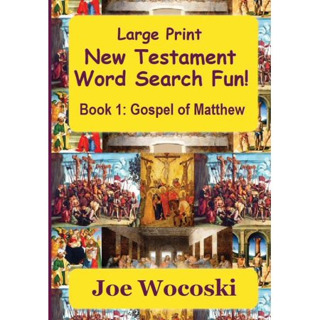 Large Print New Testament Word Search Fun Book 1 : Gospel of (Between The Testaments From Malachi To Matthew)