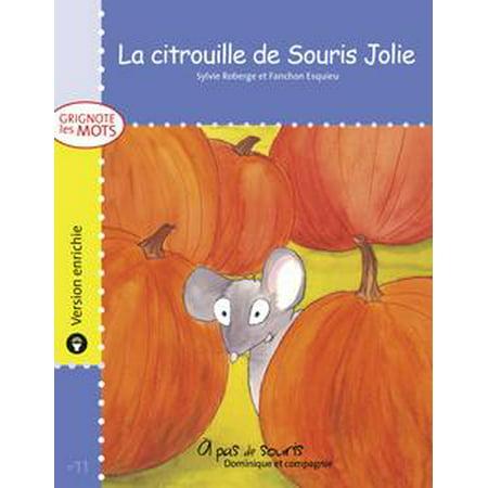 La citrouille de Souris Jolie - version enrichie - eBook
