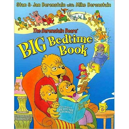 The Berenstain Bears' Big Bedtime Book (Sacred Heart Retreat Camp Big Bear Lake)