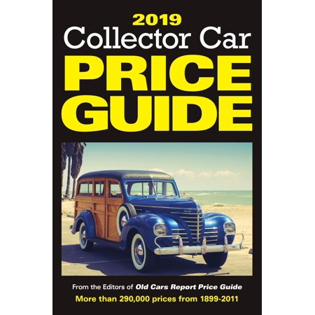 Collector Car Price Guide: 2019 Collector Car Price Guide (Paperback) Collector Plates Price Guide