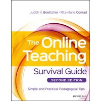 The Online Teaching Survival Guide : Simple and Practical Pedagogical Tips