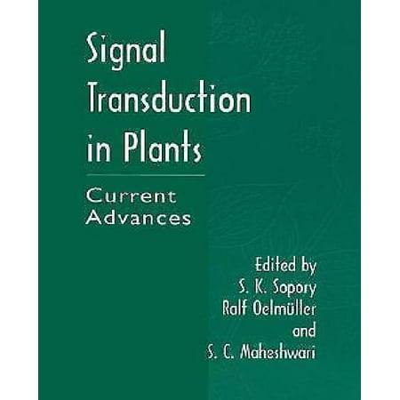 Signal Transduction In Plants  Current Advances