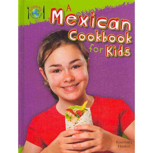 A Mexican Cookbook for Kids