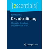 Essentials: Kassenbuchführung: Allgemeine Grundlagen Und Änderungen AB 2017 (Paperback)