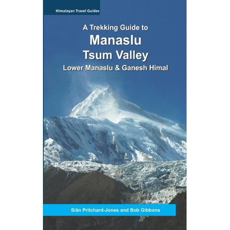A Trekking Guide to Manaslu and Tsum Valley : Lower Manaslu & Ganesh (Valley Plaza Map)