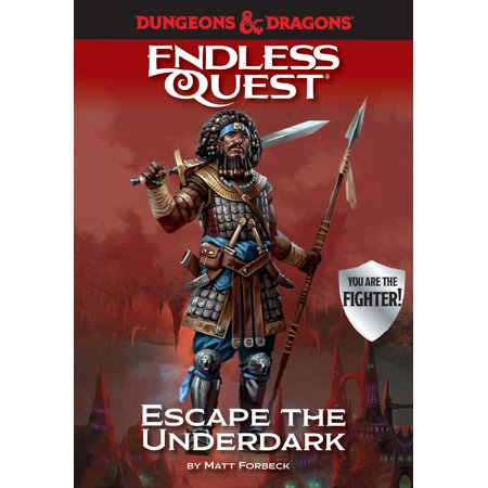 Dungeons & Dragons: Escape the Underdark: An Endless Quest Book (Dragon Quest 9 Sentinels Of The Starry Skies)