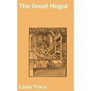The Great Mogul - eBook