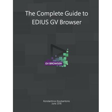 The Complete Guide to Edius Gv Browser
