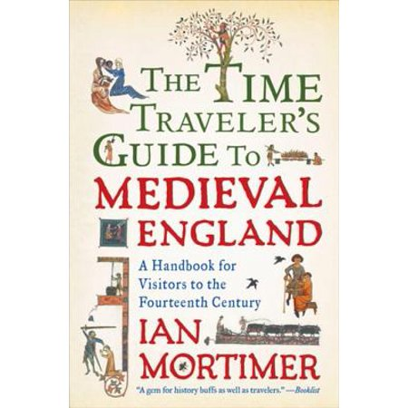 The Time Traveler's Guide to Medieval England - eBook (Medieval Times Outfits)