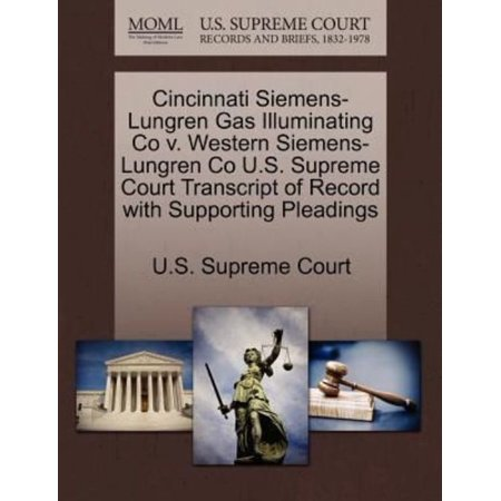 Cincinnati Siemens Lungren Gas Illuminating Co V  Western Siemens Lungren Co U S  Supreme Court Transcript Of Record With Supporting Pleadings