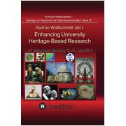 Enhancing University Heritage-Based Research. Proceedings of the XV Universeum Network Meeting, Hamburg, 12-14 June 2014.