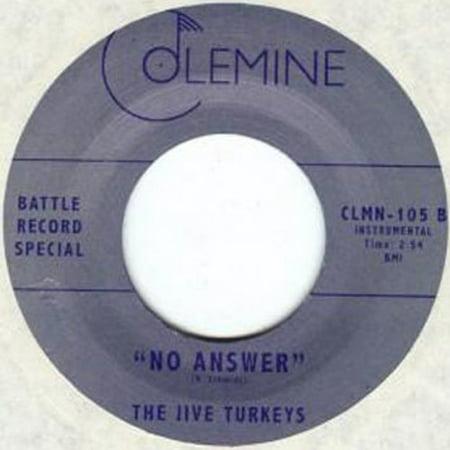 Jive Turkeys   No Answer  Vinyl   7 Inch