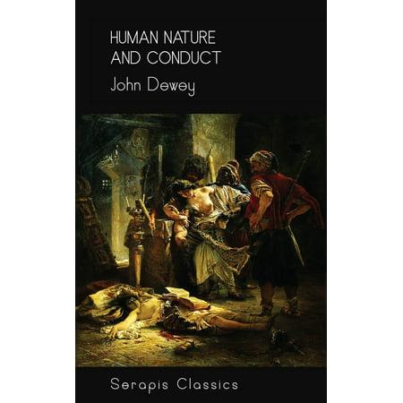 Human Nature and Conduct (Serapis Classics) -