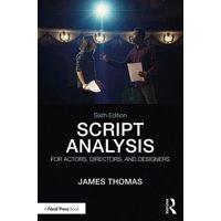Script Analysis for Actors, Directors, and Designers (Paperback)