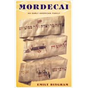 Mordecai : An Early American Family