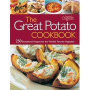 The Great Potato Cookbook: 250 Sensational Recipes for the World's Favourite Vegetable
